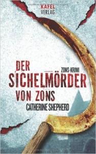 Catherine Shepherd / Der Sichelmörder von Zons