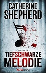 Catherine Shepherd / Tiefschwarze Melodie