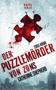 Catherine Shepherd / Der Puzzlemörder von Zons