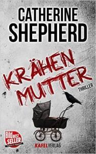 catherine shepherd / krähenmutter